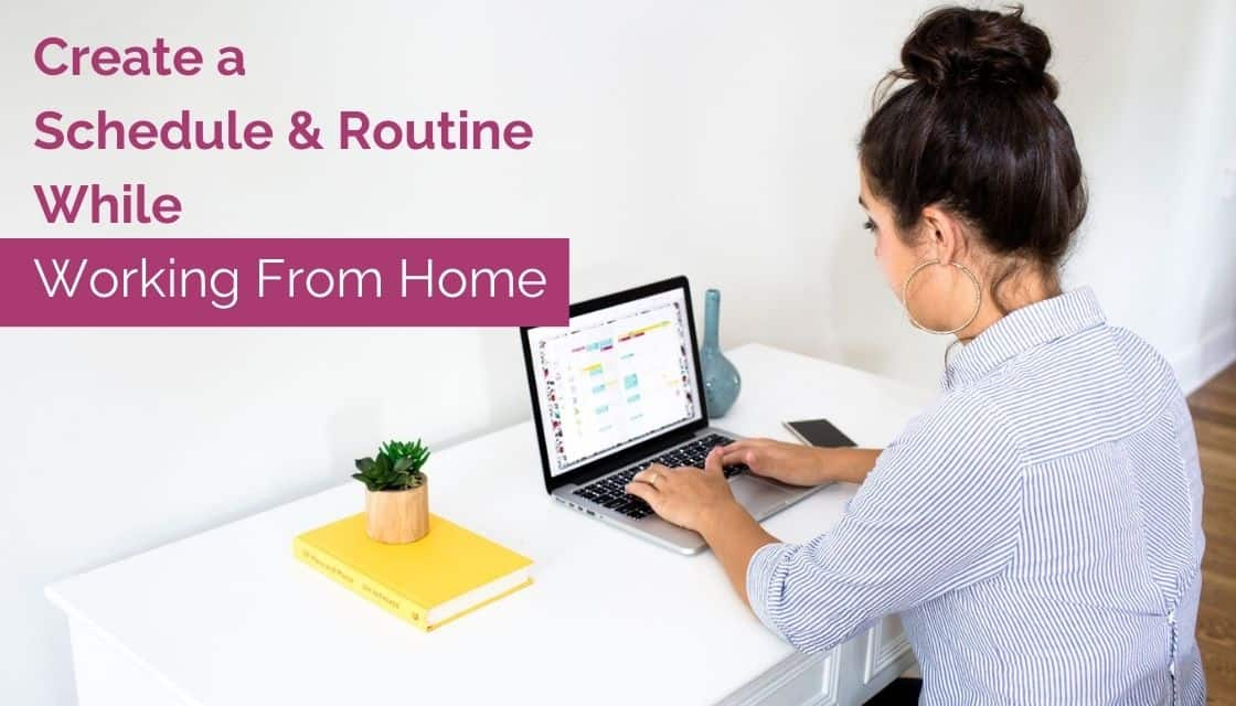 creating a schedule for work from home